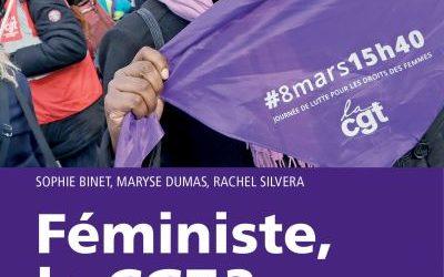 Livre Féministe, la CGT ? Les femmes, leur travail et l'action syndicale En librairie le 17 octobre !