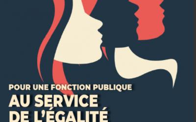 8 MARS Pour l'égalité au sein de la Fonction publique Pour une Fonction publique au service de l'égalité